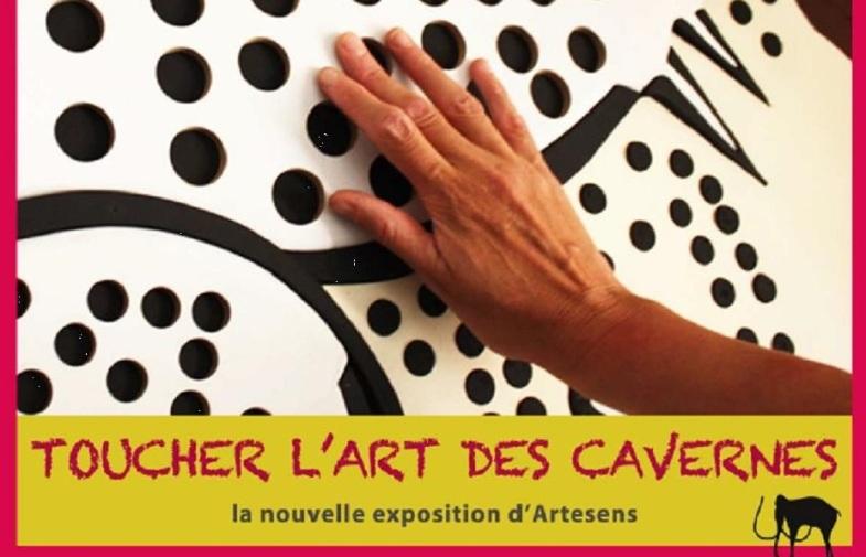expo d'artesens «toucher l'art des cavernes / du 4 au 9.03 / salle Ferrat