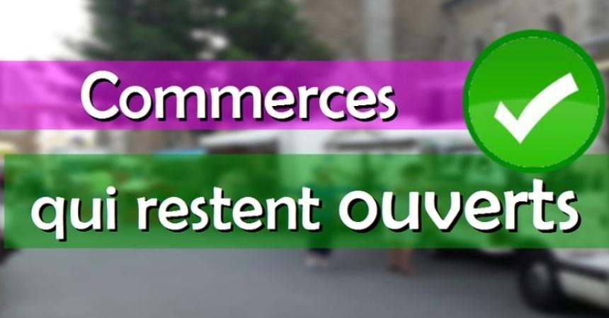 commerces ouverts sur la commune / livraison possible